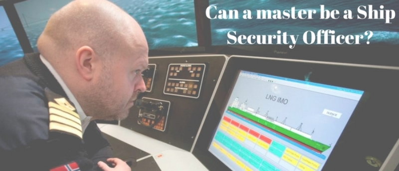Can a master be a Ship Security Officer (1)